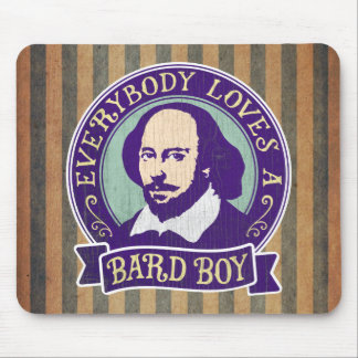 Shakespeare Everybody Loves a Bard Boy Mouse Pad