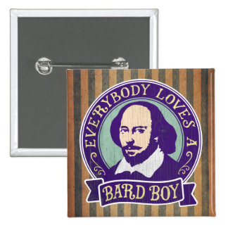Shakespeare Everybody Loves a Bard Boy Pinback Button