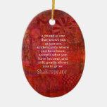 Shakespeare FRIENDSHIP Quote Ceramic Ornament