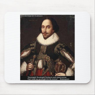 """Shakespeare """"Goodnight, Parting"""" Love Quote Gifts Mouse Pad"""