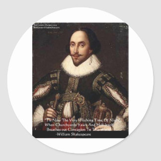 """Shakespeare Halloween """"Hell Contagion"""" Quote Gifts Classic Round Sticker"""