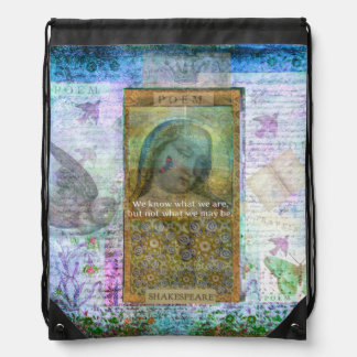 Shakespeare Hamlet quote about possibilities Drawstring Backpack