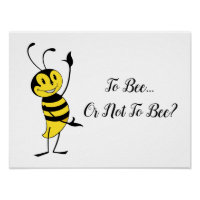 Shakespeare Hamlet Quote Cute Bee Poster