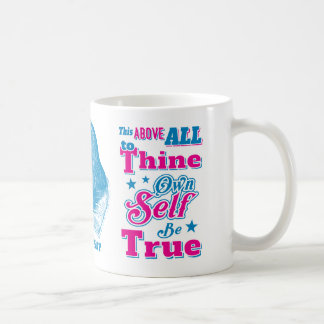 Shakespeare Hamlet Quote To Thine Own Self Be True Mugs