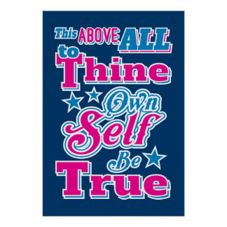 Shakespeare Hamlet Quote To Thine Own Self Be True Print