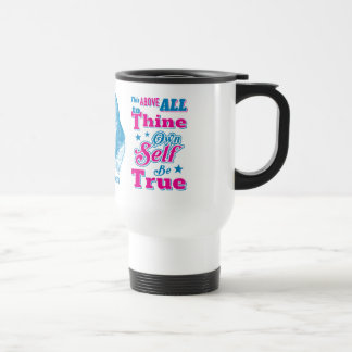 Shakespeare Hamlet To Thine Own Self Be True Quote Travel Mug