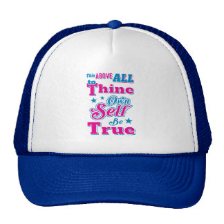 Shakespeare Hamlet To Thine Own Self Be True Quote Trucker Hat
