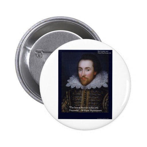 """Shakespeare """"Heavenly Love"""" Quote Gifts & Cards Pinback Buttons"""