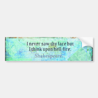 Shakespeare HELL FIRE Insult  from Henry IV Bumper Sticker