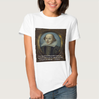 Shakespeare & His Famous Feelings Quote Tee Shirt