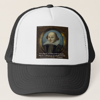 Shakespeare & His Famous Feelings Quote Trucker Hat