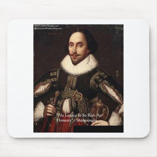 "Shakespeare ""Honesty Legacy"" Quote Gifts & Cards Mouse Pad"