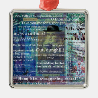 Shakespeare humorous Insults Metal Ornament