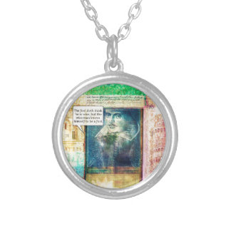 Shakespeare humorous wisdom quote silver plated necklace