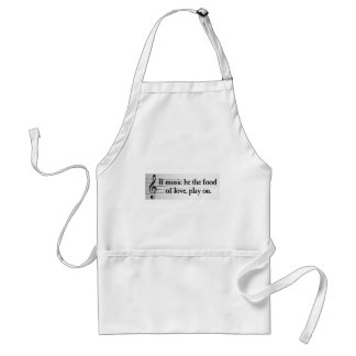 Shakespeare: If Music be the Food of Love Adult Apron