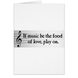 Shakespeare: If Music be the Food of Love Card