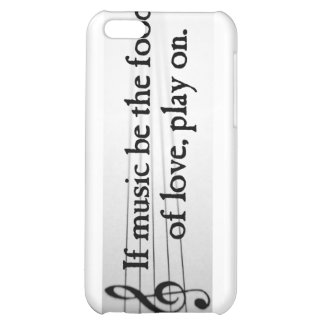 Shakespeare: If Music be the Food of Love iPhone 5C Covers