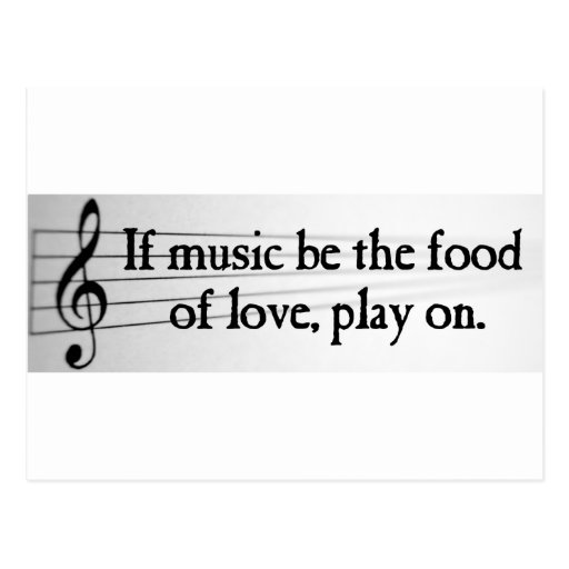 Shakespeare: If Music be the Food of Love Post Card