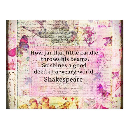 Shakespeare Inspirational Quote About Good Deeds Postcard Zazzlecom