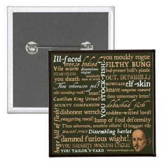 Shakespeare insulta la colección pin cuadrado