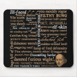 Shakespeare Insults Collection Mouse Pad