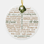 Shakespeare Insults Ornament