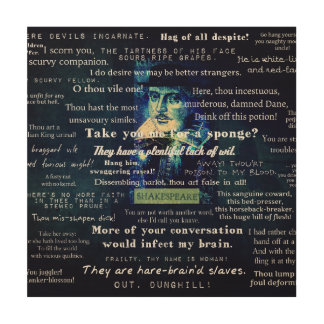 Shakespeare insults quotes wood canvases