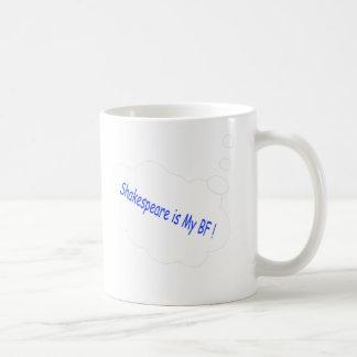 Shakespeare is my Best Friend Coffee Mug