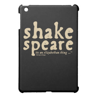 Shakespeare - it's an Elizabethan thing iPad Mini Covers