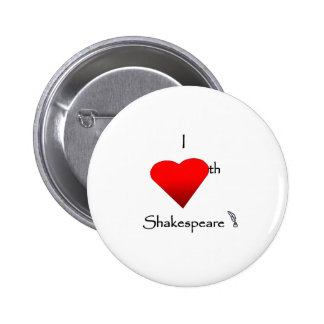 Shakespeare Love Pinback Buttons