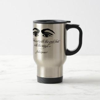 Shakespeare, Love Looks not with eyes Travel Mug