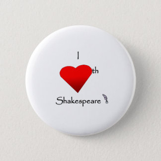 Shakespeare Love Pinback Button