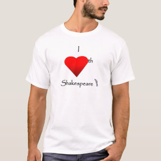 Shakespeare Love T-Shirt