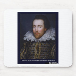 Shakespeare Love Too Young Love Quote Gifts Etc Mouse Pad
