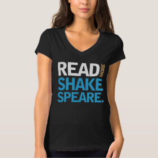 Shakespeare Lover Reading Quote T-shirt