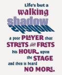 Shakespeare Macbeth Walking Shadow Quote Tee Shirt