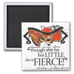 Shakespeare Midsummer Night's Dream Fierce Quote 2 Inch Square Magnet