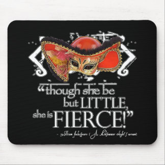 Shakespeare Midsummer Night's Dream Fierce Quote Mouse Pad