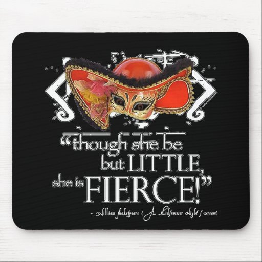 Shakespeare Midsummer Night's Dream Fierce Quote Mouse Pads