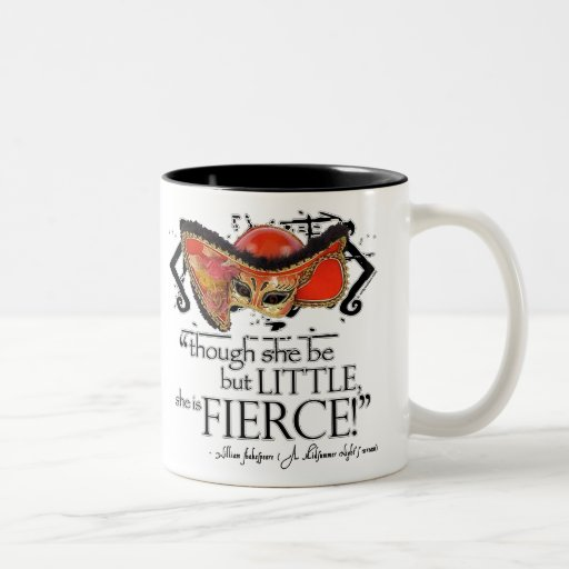 Shakespeare Midsummer Night's Dream Fierce Quote Mug