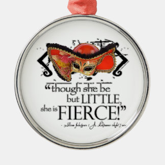 Shakespeare Midsummer Night's Dream Fierce Quote Christmas Tree Ornament