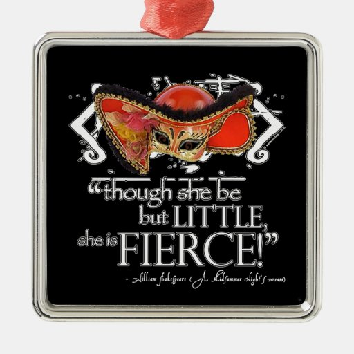 Shakespeare Midsummer Night's Dream Fierce Quote Ornaments