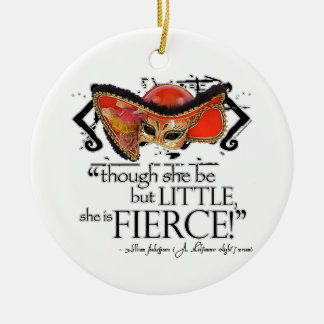 Shakespeare Midsummer Night's Dream Fierce Quote Christmas Ornaments
