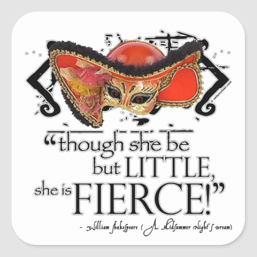 Shakespeare Midsummer Night's Dream Fierce Quote Square Sticker