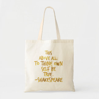 Shakespeare Motivational Quote Gold Faux Foil Tote Bag