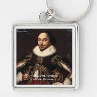 Shakespeare Past Is Prologue Quote Keychain