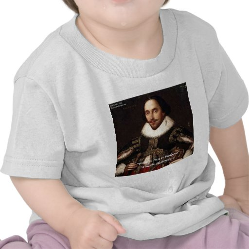 Shakespeare Past Is Prologue Quote Shirts