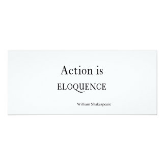 Shakespeare Personalized Quote Action is Eloquence Card