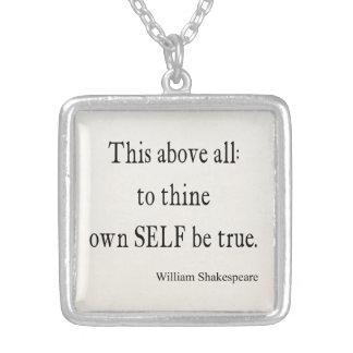 Shakespeare que la cita a Thine posee a uno mismo Colgante Cuadrado