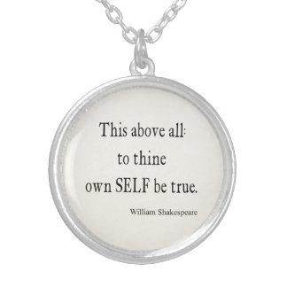 Shakespeare que la cita a Thine posee a uno mismo Collares